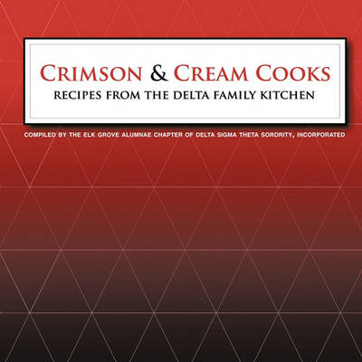 Picture of Crimson and Cream Cooks Recipes from the Delta Kitchen
