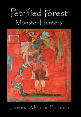 Picture of Petrified Forest: Monster Hunters