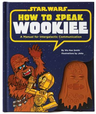 Picture of How to Speak Wookiee