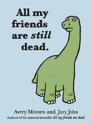 Picture of All My Friends are Dead, Too