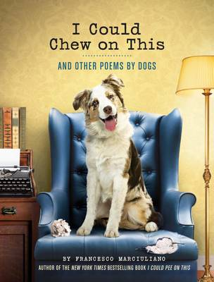 Picture of I Could Chew on This: And Other Poems by Dogs