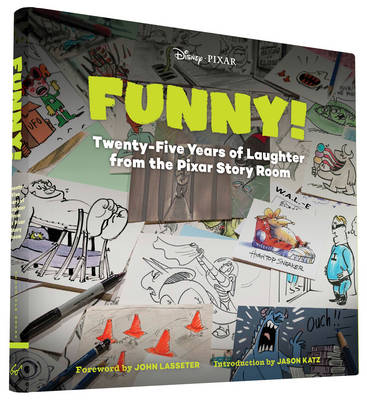 Picture of Funny!: Twenty-Five Years of Laughter from the Pixar Story Room