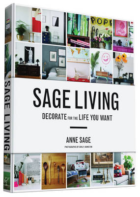 Picture of Sage Living: Decorate for the Life You Want