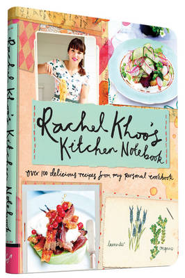 Picture of Rachel Khoo's Kitchen Notebook: Over 100 Delicious Recipes from My Personal Cookbook