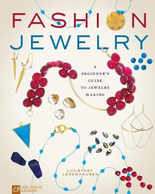 Picture of Fashion Jewelry: A Beginner's Guide to Jewelry Making