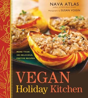 Picture of Vegan Holiday Kitchen: More Than 200 Delicious, Festive Recipes
