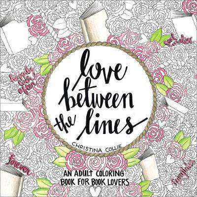 Picture of Love Between the Lines: An Adult Coloring Book for Book Lovers