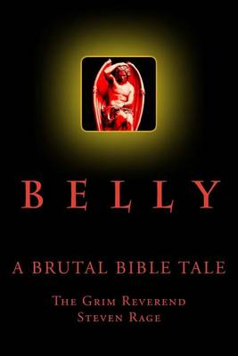 Picture of Belly: A Brutal Bible Tale