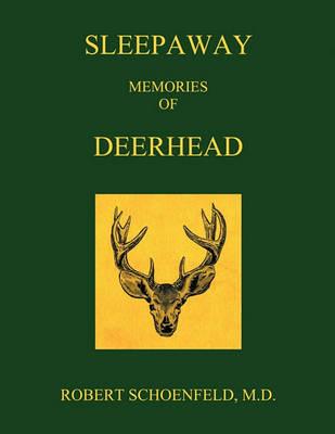 Picture of Sleepaway Memories of Deerhead