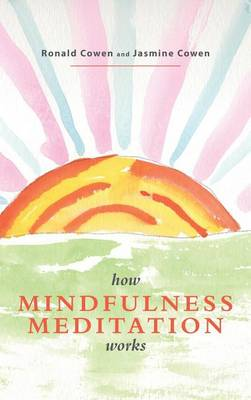 Picture of How Mindfulness Meditation Works: A Modern Buddhist View