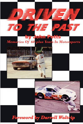 Picture of Driven to the Past: Memories of 60-Plus Years in Motorsports