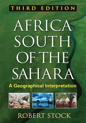 Picture of Africa South of the Sahara: A Geographical Interpretation