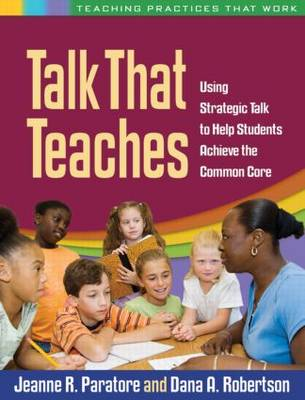 Picture of Talk That Teaches: Using Strategic Talk to Help Students Achieve the Common Core