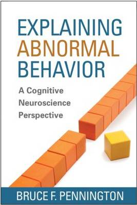Picture of Explaining Abnormal Behavior: A Cognitive Neuroscience Perspective