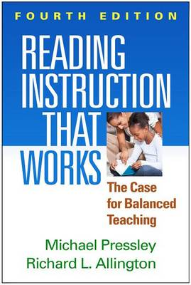 Picture of Reading Instruction That Works: The Case for Balanced Teaching