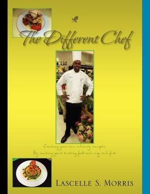 Picture of The Different Chef: Creating Your Own Culinary Concepts