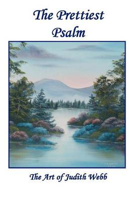Picture of The Prettiest Psalm: The Art of Judith Webb