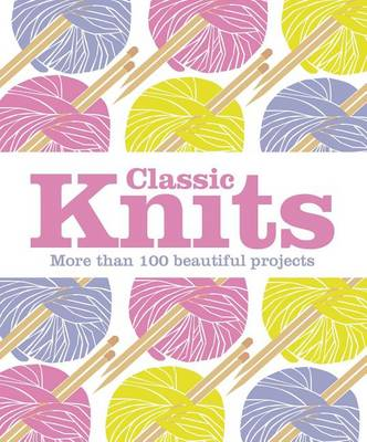 Picture of Classic Knits: More Than 100 Beautiful Projects
