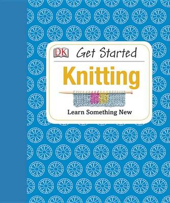 Picture of Get Started: Knitting