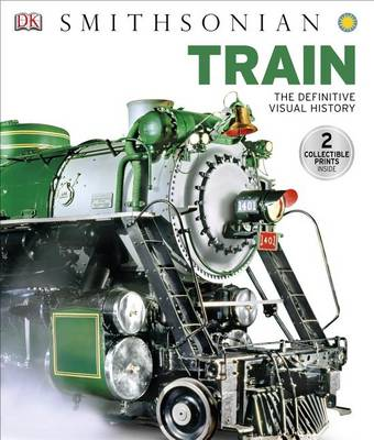 Picture of Train: The Definitive Visual History