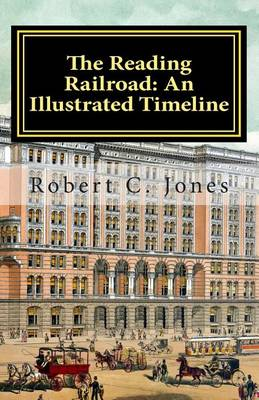 Picture of The Reading Railroad: An Illustrated Timeline