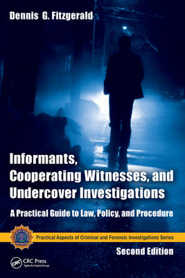 Picture of Informants, Cooperating Witnesses, and Undercover Investigations: A Practical Guide to Law, Policy, and Procedure