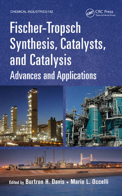 Picture of Fischer-Tropsch Synthesis, Catalysts, and Catalysis: Advances and Applications