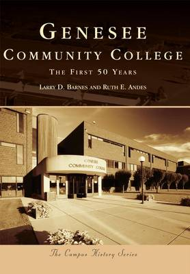 Picture of Genesee Community College: The First 50 Years
