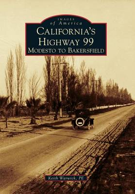 Picture of California's Highway 99: Modesto to Bakersfield