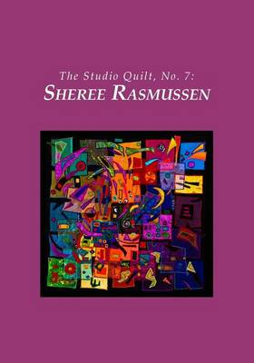 Picture of The Studio Quilt, No. 7: Sheree Rasmussen