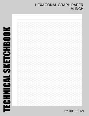 Picture of Technical Sketchbook: Hexagonal Graph Paper - 1/4 Inch: Designed for Creative Artists