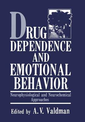 Picture of Drug Dependence and Emotional Behavior: Neurophysiological and Neurochemical Approaches