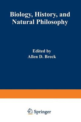 Picture of Biology, History, and Natural Philosophy: Based on the Second International Colloquium Held at the University of Denver