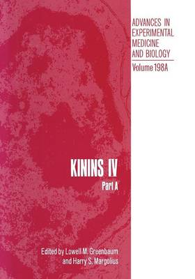 Picture of Kinins: Proceedings of the Fourth International Kinin Congress, Held October 20-25, 1984, in Savannah, Georgia: Part A: IV