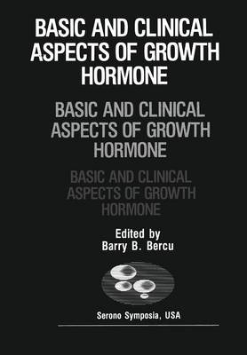 Picture of Basic and Clinical Aspects of Growth Hormone