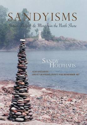 Picture of Sandyisms: Stories, Recipes & More from the North Shore