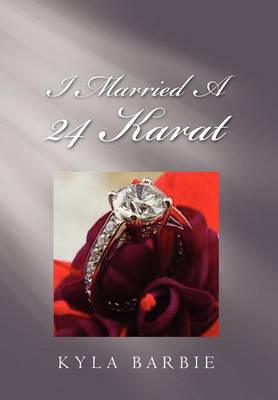 Picture of I Married a 24 Karat