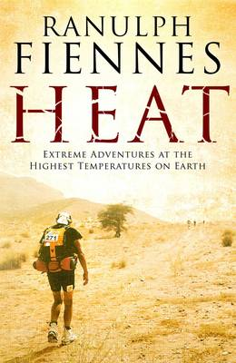 Picture of Heat: Extreme Adventures at the Highest Temperatures on Earth