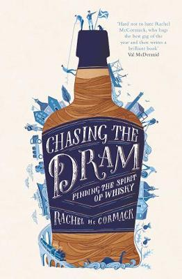 Picture of Chasing the Dram: Finding the Spirit of Whisky