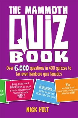 Picture of The Mammoth Quiz Book: Over 6,000 Questions in 400 Quizzes to Tax Even Hardcore Quiz Fanatics