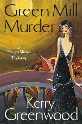 Picture of The Green Mill Murder: Miss Phryne Fisher Investigates