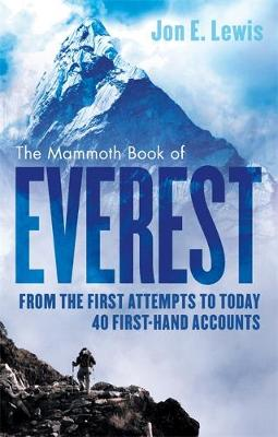 Picture of The Mammoth Book of Everest: From the First Attempts to Today, 40 First-Hand Accounts