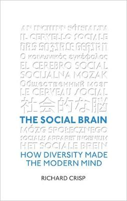 Picture of The Social Brain: How Diversity Made the Modern Mind
