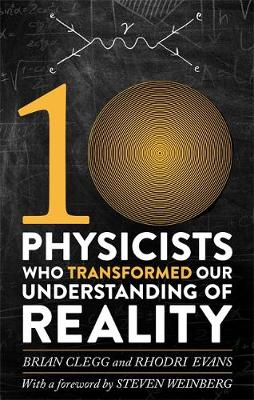 Picture of Ten Physicists Who Transformed Our Understanding of Reality
