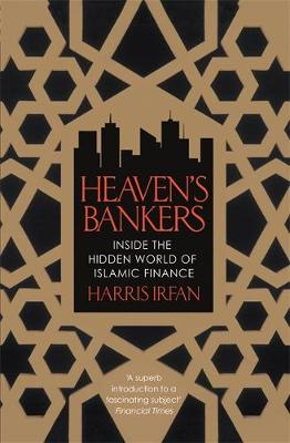 Picture of Heaven's Bankers: Inside the Hidden World of Islamic Finance