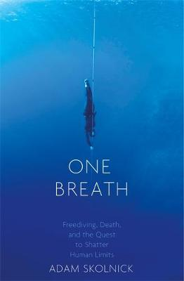 Picture of One Breath: Freediving, Death, and the Quest to Shatter Human Limits