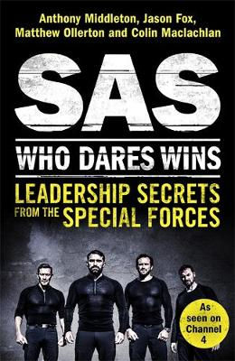 Picture of SAS: Who Dares Wins: Leadership Secrets from the Special Forces