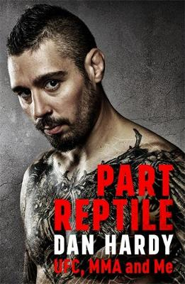 Picture of Part Reptile: UFC, MMA and Me