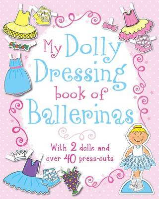 Picture of My Dolly Dressing Book of Ballerinas