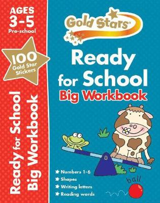 Picture of Gold Stars Ready for School Big Workbook Ages 3-5 Pre-School